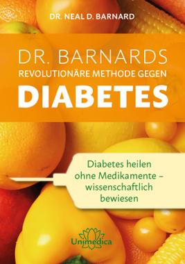 Dr. Barnards revolutionäre Methode gegen Diabetes