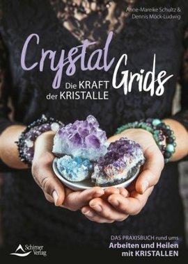 Crystal Grids - Die Kraft der Kristalle