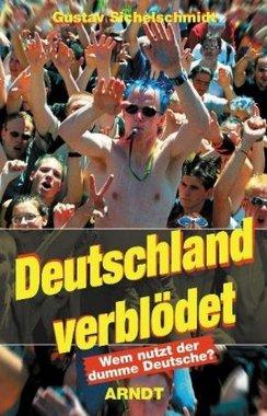 Deutschland verblödet