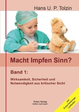 Macht Impfen Sinn?. Bd.1