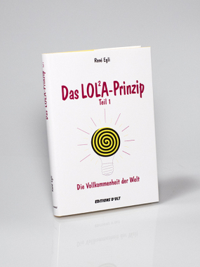 Das LOLA-Prinzip. Tl.1