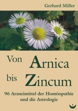 Von Arnica bis Zincum