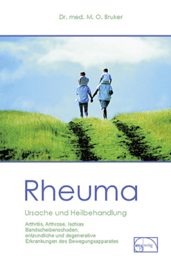 Rheuma, Ursache und Heilbehandlung