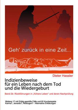 Indizienbeweise für ein Leben nach dem Tod und die Wiedergeburt. Bd.2b