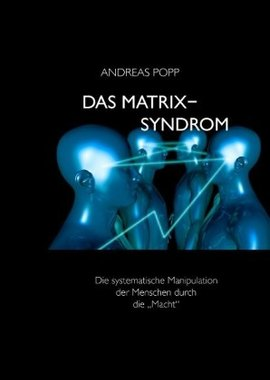 Das Matrix Syndrom