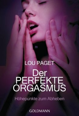 Der perfekte Orgasmus