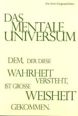 Das mentale Universum