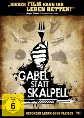 Gabel statt Skalpell - Gesünder leben ohne Fleisch, 1 DVD