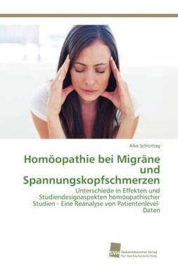 Homöopathie bei Migräne und Spannungskopfschmerzen