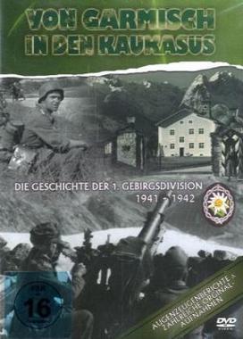 """Bildergebnis für """"Von Garmisch in den Kaukasus. Die Geschichte der 1.  Gebirgsdivision 1941-1942"""""""