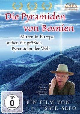 Die Pyramiden von Bosnien. Mitten in Europa stehen die größten Pyramiden der Welt, 1 DVD