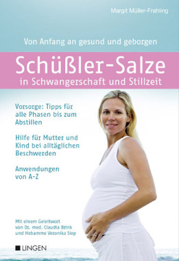 Schüßler-Salze in Schwangerschaft und Stillzeit