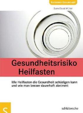 Gesundheitsrisiko Heilfasten