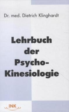 Lehrbuch der Psycho-Kinesiologie