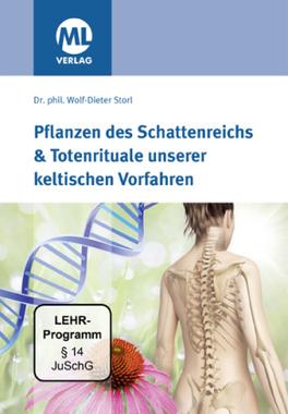 Pflanzen des Schattenreichs & Totenrituale unserer keltischen Vorfahren, 1 DVD-ROM