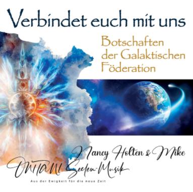 VERBINDET EUCH MIT UNS. Botschaften der Galaktischen Föderation, Audio-CD