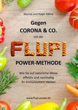 Gegen Corona & Co. mit der FLUPI-Power-Methode