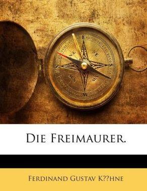 Die Freimaurer.
