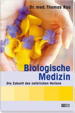 Biologische Medizin
