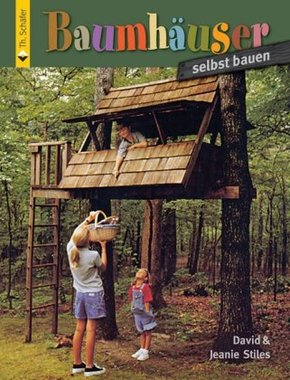Baumhäuser selbst bauen