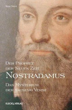 Nostradamus - Der Prophet der Neuen Zeit. Bd.1