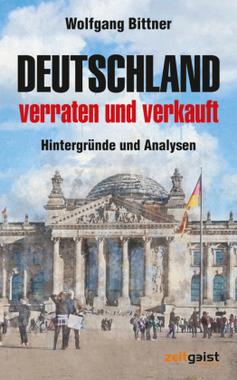 Deutschland - verraten und verkauft