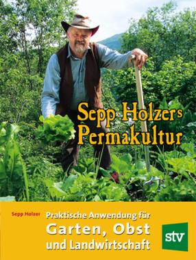 Sepp Holzers Permakultur