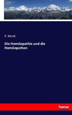 Die Homöopathie und die Homöopathen