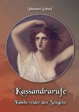 Kassandrarufe