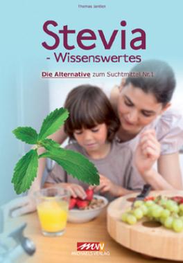 Stevia - Wissenswertes