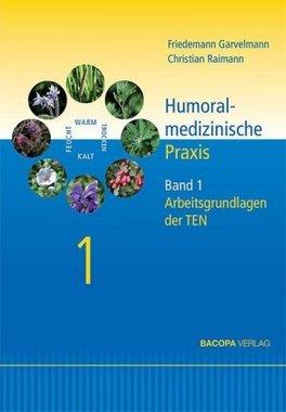 Humoralmedizinische Praxis. Bd.1