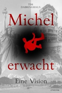Michel erwacht