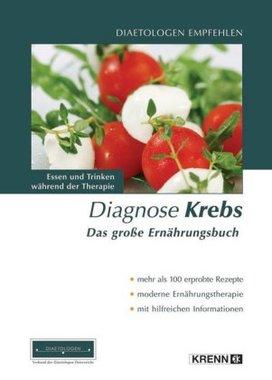 Diagnose Krebs - Das große Ernährungsbuch