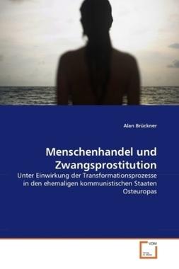 Menschenhandel und Zwangsprostitution