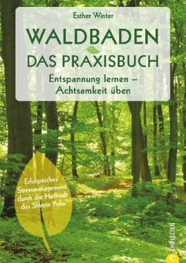 Waldbaden - Das Praxisbuch
