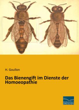 Das Bienengift im Dienste der Homoeopathie