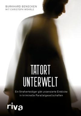 Tatort Unterwelt