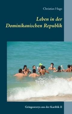 leben auswandern dominikanische republik bücher