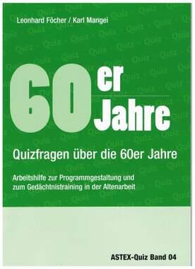 60er Jahre  Quizfragen über die 60er Jahre