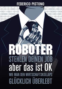 Roboter stehlen deinen Job, aber das ist OK_small