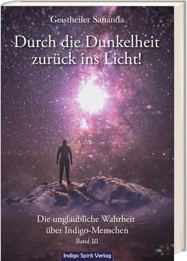 Geistheiler Sananda: Durch die Dunkelheit zurück ins Licht!_small