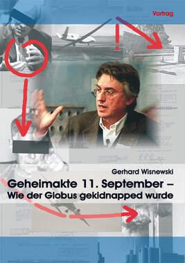 Geheimakte 11. September  Wie der Globus gekidnapped wurde