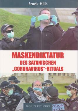 Maskendiktatur des satanischen Coronavirus-Rituals_small