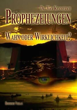 Prophezeiungen - Wahn oder Wirklichkeit?_small