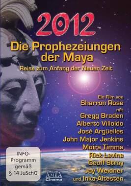 Die Prophezeiungen der Maya. Reise zum Anfang der neuen Zeit_small