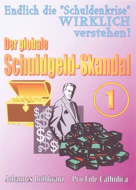 Der globale Schuldgeld-Skandal - Teil 1 von 2_small