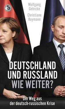 Deutschland und Russland - wie weiter?_small