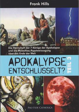 Apokalypse entschlüsselt? Teil 3_small
