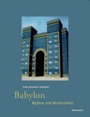 Babylon - Mythos und Wirklichkeit_small