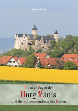 Die alten Sagen der Burg Ranis und die Sonnenwendlinie der Kelten_small